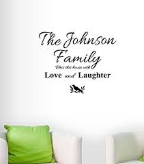 Amazon Com Personalized Family Name Wall Decal Wall Stickers Family Bless This House With Love And Laughter Wall Decal Everything Else