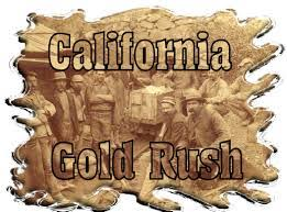 Image result for discovery of gold in California.