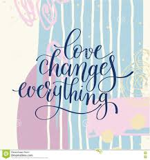 L'amore Cambia Tutto Citazione Scritta A Mano Dell'iscrizione ...