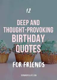 best birthday quotes and wishes for friends our mindful life
