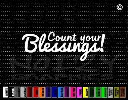 Count Your Blessings Blessed Quote Cute Family Car Decal Window Vinyl Sticker 0 99 Picclick