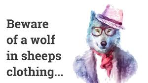 How To Spot A Wolf In Sheep S Clothing