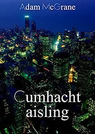 Amazon.com: Cumhacht aisling (Irish Edition) eBook: McGrane, Adam: Kindle  Store