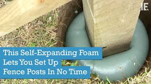 This Self Expanding Foam Lets You Set Up Fence Posts In No Time Youtube Fence Post Expanding Foam Fence