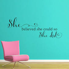 She Believed She Could Words Lettering Vinyl Wall Decal Quote Sticker Girls Room For Sale Online