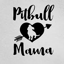 Amazon Com Panwenjuan Pitbull Mama With Pitty In Heart With Arrow Pitbull Mom Pit Mom Car Window Laptop Decal 6 In Black Home Kitchen