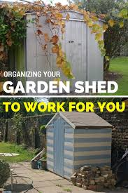 organizing your garden shed to work for