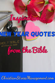 christian stress management inspirational new year quotes from