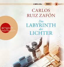Das Labyrinth der Lichter: Carlos Ruiz Zafón: 9783839815236 ...
