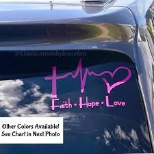 Christian Car Decal Faith Hope Love Car Decal Gift For God Lover Jesus Saves Car Decal Faith Hope Love Faith Hope Christian Car Decals