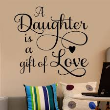 Family Wall Decal A Daughter Is Gift Of Love Girl Bedroom Vinyl Wall Lettering Family Wall Decals Vinyl Wall Quotes