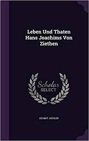 Leben Und Thaten Hans Joachims Von Ziethen: Amazon.in: Geisler, Adam F:  Books