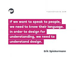 erik spiekermann quotes design tubik studio