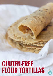 gluten free flour tortillas healthy