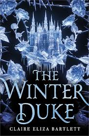 Image result for the winter duke by claire eliza bartlett