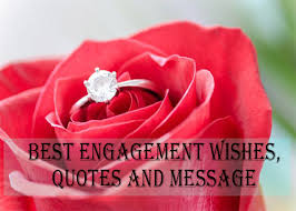 best engagement wishes quotes and message congratulations for