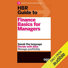 HBR Guide to Finance Basics for Managers (Audio Download): Amazon.co.uk:  Harvard Business Review, Jonathan Yen, Audible Studios: Audible Audiobooks