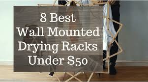 top 8 wall mount drying racks under 50