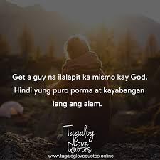 get a guy na ilalapit ka mismo kay god tagalog love quotes