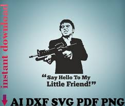 Vinyl Wall Decal Scarface Film Say Hello To My Little Friend Etsy