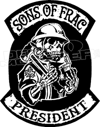 Sons Of Frac President Decal Sticker Decalmonster Com