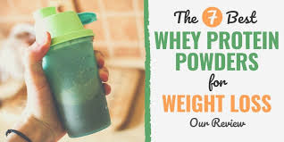 7 best whey protein powders for weight