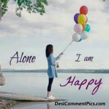 i am alone but happy es i am am