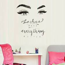 Lashes Make Everything Better Vinyl Wall Decal Creative Wall Sticker Removable Ebay