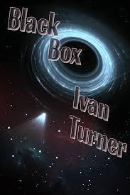 Read Black Box by Ivan Turner online free full book.