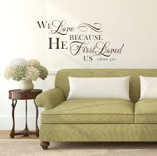 1 John 4 10 He First Loved Wall Decal A Great Impression