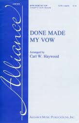 Done Made My Vow Sheet Music by Carl W Haywood (SKU: AMP0576) - Stanton's  Sheet Music