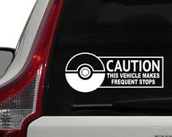 Pokemon Window Decal Pokemon Go Inspired Car Window Decal Bumper Sticker Frequent Stops Sticker Laptop Sticker Pokemon Pokemon Go Funny Car Decals