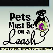 Pets Must Be On A Leash Service Animals Dogs Business Vinyl Decal Stic Gorilla Decals