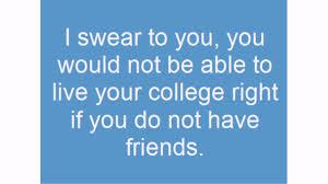college friends quotes lovequotesmessages