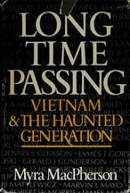9780385158428 - Long Time Passing: Vietnam and the Haunted ...