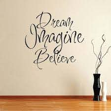 Dream Imagine Believe Wall Art Design Trendy Wall Designs