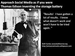 Approach Social Media Like Thomas Edison | Beth's Blog