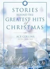 Stories Behind the Greatest Hits of Christmas by Ace Collins - Book Review    MainlyPiano.com