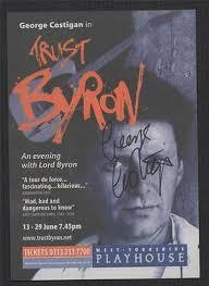 SIGNED George Costigan 'Trust Byron' West Yorkshire Playhouse ze.9 | eBay