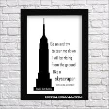 Go On And Try To Tear Me Down I Will Be Rising From The Ground Like A Skyscraper Demi Lovato Skyscraper Lyrics Vinyl Wall Decal Vinyl Wall Decals Demi Lovato Wall