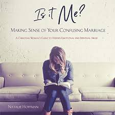 is it me making sense of your confusing marriage a christian