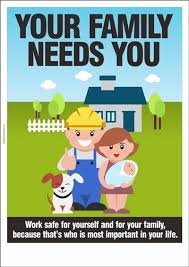 safety poster your family needs you health and safety poster