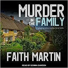 Murder in the Family (DI Hillary Greene (5)): Martin, Faith, Dawson, Gemma:  9781977356109: Amazon.com: Books