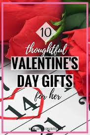 10 thoughtful valentine s day gifts for