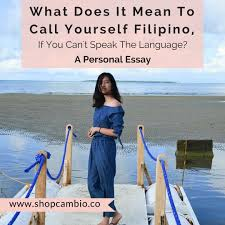 what does it mean to be filipino if you can t speak the language
