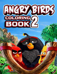 ANGRY BIRDS 2 coloring book: Best of Angry birds coloring pages ...