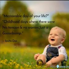 memorable day of your li quotes writings by ipsita das
