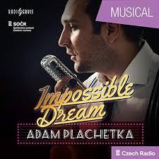 Impossible Dream: Adam Plachetka by Adam Plachetka & Prague Radio Symphony  Orchestra on Amazon Music - Amazon.co.uk