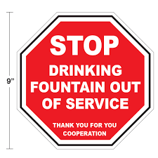Drinking Fountain Out Of Service 9 X 9 Floor Wall Stop Sign Decal Pack