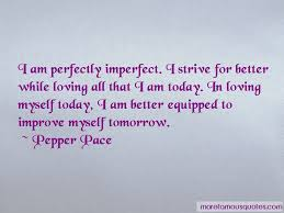 i am perfectly imperfect quotes top quotes about i am
